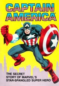 Captain America The Secret Story Of Marvels Star-Spangled Super Hero Cover