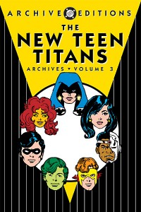 The New Teen Titans Archive Vol. 3