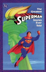 Greatest Superman Stories Ever Told