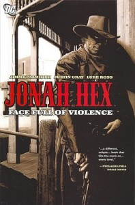 Jonah Hex Volume 1 Face Full of Violence Cover
