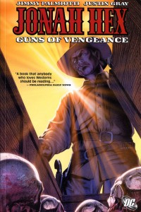 Jonah Hex Volume 2 Guns of Vengeance Cover