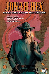 Jonah Hex Volume 4 Only The Good Die Young Cover
