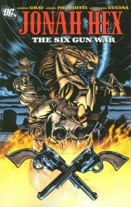 Jonah Hex Volume 8 The Six Gun War Cover