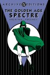 The Golden Age Spectre Archives Volume 1
