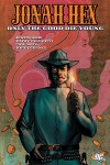 Jonah Hex Only The Good Die Young