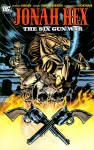 Jonah Hex The Six Gun War