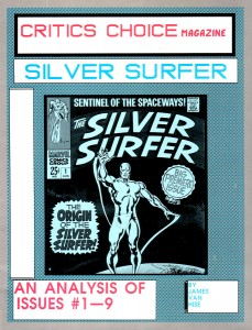 Critics Choice Magazine Silver Surfer An Analysis Of Issues 1-9 Cover